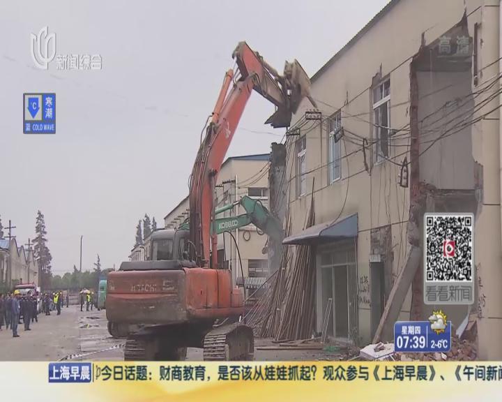 松江10万平米违建开拆 整治春节前完成